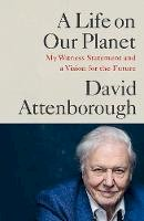 Attenborough, David - A Life on Our Planet: My Witness Statement and a Vision for the Future - 9781529108286 - 9781529108286