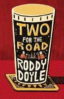Doyle, Roddy - Two for the Road - 9781529112269 - 9781529112269