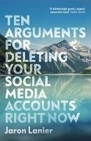 Lanier, Jaron - Ten Arguments For Deleting Your Social Media Accounts Right Now - 9781529112405 - 9781529112405