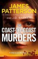 Patterson, James - The Coast-to-Coast Murders: A killer is on the road… - 9781529125184 - 9781529125184