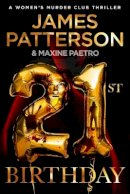 Patterson, James - 21st Birthday: (Women's Murder Club 21) - 9781529125306 - 9781529125306