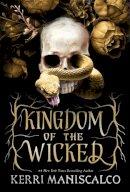 Maniscalco, Kerri - Kingdom of the Wicked - 9781529350456 - 9781529350456