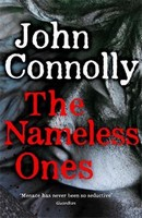 Connolly, John - The Nameless Ones: A Charlie Parker Thriller. A Charlie Parker Thriller: 19 - 9781529398342 - 9781529398342