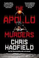 Hadfield, Chris - The Apollo Murders - 9781529406825 - 9781529406825