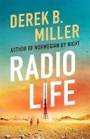 Miller, Derek B. - Radio Life - 9781529408591 - 9781529408591