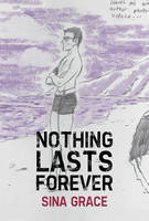Grace, Sina - Nothing Lasts Forever - 9781534301832 - V9781534301832
