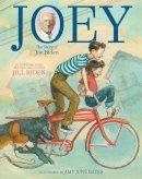 Biden, Dr Jill - Joey: The Story of Joe Biden - 9781534480537 - 9781534480537