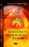 Andres Costa - Horizons in Neuroscience Research - 9781536102062 - V9781536102062