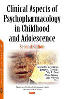 Donald E Greydanus - Clinical Aspects of Psychopharmacology in Childhood and Adolescence - 9781536102413 - V9781536102413