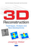 Josephine Weber - 3d Reconstruction: Techniques, Analysis and New Developments - 9781536102420 - V9781536102420