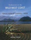 Dorst, Adrian - Reflections at Sandhill Creek - 9781550174748 - V9781550174748
