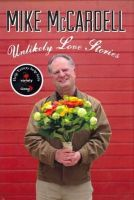 McCardell, Mike - Unlikely Love Stories - 9781550175639 - V9781550175639