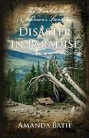 Bath, Amanda - Disaster in Paradise: The Landslides in Johnson's Landing - 9781550176957 - V9781550176957