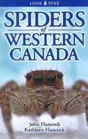 Hancock, John, Hancock, Kathleen - Spiders of Western Canada - 9781551059167 - V9781551059167