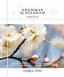 Cindy L. Vitto - Grammar By Diagram: Understanding English Grammar Through Traditional Sentence Diagraming - 9781551117782 - V9781551117782