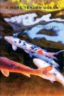 Caple, Natalee - More Tender Ocean - 9781552450574 - V9781552450574