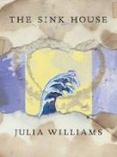 Williams, Julia - The Sink House - 9781552451465 - V9781552451465