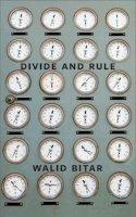 Bitar, Walid - Divide and Rule - 9781552452547 - V9781552452547