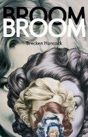 Hancock, Brecken Rose - Broom Broom - 9781552452882 - V9781552452882