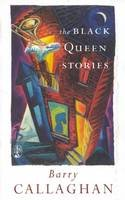 Callaghan, Barry - Black Queen Stories - 9781552780329 - V9781552780329