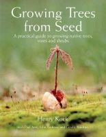 Kock, Henry - Growing Trees from Seed - 9781554073634 - V9781554073634