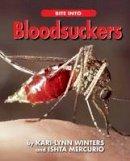 Winters, Kari-Lynn, Mercurio, Ishta - Bite into Bloodsuckers - 9781554553266 - V9781554553266