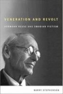 Stephenson, Barry - Veneration and Revolt - 9781554581498 - V9781554581498