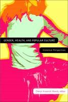 - Gender, Health, and Popular Culture - 9781554582174 - V9781554582174
