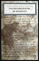 - Old English Poetry: An Anthology: A Broadview Anthology of British Literature Edition - 9781554811571 - V9781554811571