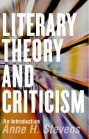 Stevens, Anne H. - Literary Theory and Criticism: An Introduction (Broadview Anthology of British Literature Editions) - 9781554812370 - V9781554812370