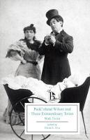 Twain, Mark - Pudd'nhead Wilson and Those Extraordinary Twins (Broadview Editions) - 9781554812660 - V9781554812660