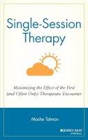 Talmon, Moshe - Single- Session Therapy - 9781555422608 - V9781555422608