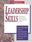 Morrison, Emily Kittle - Leadership Skills - 9781555610661 - V9781555610661