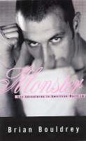 Bouldrey, Brian - Monster: Gay Adventures in American Machismo - 9781555837990 - KST0030571