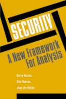 Buzan, Barry, Wver, Ole, Wilde, Jaap De - Security: A New Framework for Analysis - 9781555877842 - V9781555877842