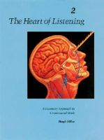 Milne, Hugh - The Heart of Listening: A Visionary Approach to Craniosacral Work: Anatomy, Technique, Transcendence, Volume 2 (Heart of Listening Vol. 2) - 9781556432804 - V9781556432804