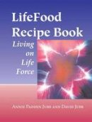- LifeFood Recipe Book: Living on Life Force - 9781556434594 - V9781556434594