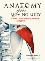 Dimon, Theodore, Jr. - Anatomy of the Moving Body - 9781556437205 - V9781556437205