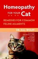 Wolff, H.G. - Homeopathy for Your Cat - 9781556437397 - V9781556437397