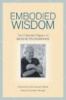 Beringer, Elizabeth - Embodied Wisdom - 9781556439063 - V9781556439063