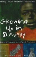 Taylor, Yuval - Growing Up in Slavery - 9781556526350 - V9781556526350