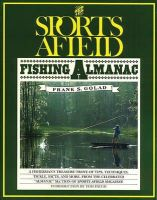 Frank S Golad - The Sports Afield Fishing Almanac - 9781558210202 - KEX0254645