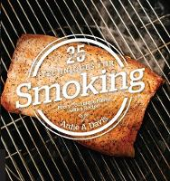 Davis, Ardie - 25 Essentials: Techniques for Smoking: Every Technique Paired with a Recipe - 9781558328785 - V9781558328785