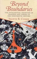 Cudjoe, Selwyn R. - Beyond Boundaries: The Intellectual tradition of Trinidad and Tobago in the Nineteenth Century - 9781558493919 - V9781558493919