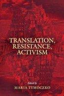 - Translation, Resistance, Activism - 9781558498334 - V9781558498334