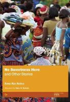 Aidoo, Ama Ata - No Sweetness Here and Other Stories - 9781558611191 - V9781558611191