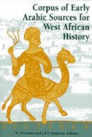 - Corpus of Early Arabic Sources for West African History - 9781558762411 - V9781558762411