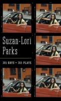 Parks, Suzan-Lori - 365 Days / 365 Plays - 9781559362863 - V9781559362863
