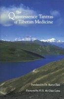 - The Quintessence Tantras of Tibetan Medicine - 9781559390095 - V9781559390095