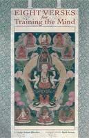 Rinchen, Geshe Sonam - Eight Verses for Training the Mind - 9781559392594 - V9781559392594